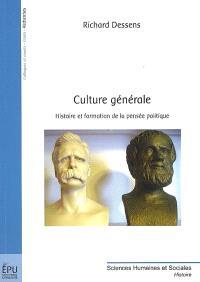 Culture générale : histoire et formation de la pensée politique