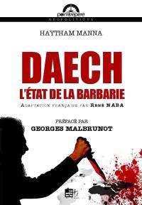 Daech : l'Etat de la barbarie