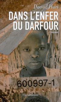 Dans l'enfer du Darfour : témoignage