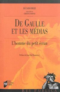 De Gaulle et les médias : l'homme du petit écran