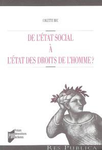 De l'Etat social à l'Etat des droits de l'homme ?