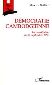 Démocratie cambodgienne : la Constitution du 24 septembre 1993