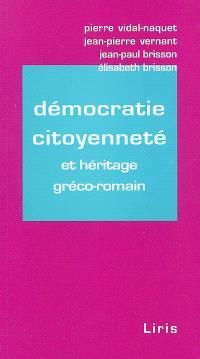 Démocratie, citoyenneté et héritage gréco-romain