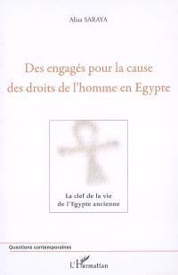 Des engagés pour la cause des droits de l'homme en Egypte