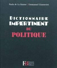 Dictionnaire impertinent du politique