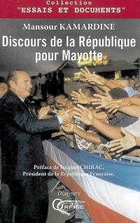 Discours de la République pour Mayotte