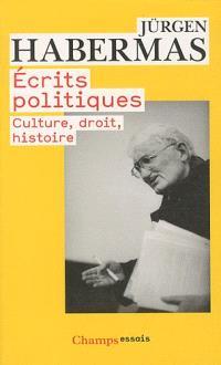 Ecrits politiques : culture, droit, histoire