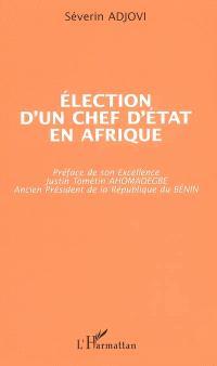 Election d'un chef d'Etat en Afrique