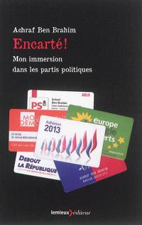 Encarté ! : mon immersion dans les partis politiques