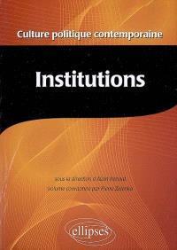 Encyclopédie de la culture politique contemporaine. Volume 2, Institutions
