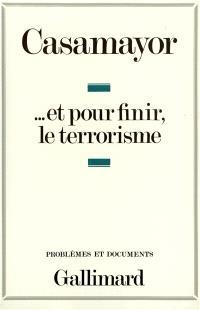 Et pour finir le terrorisme