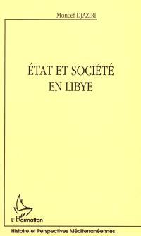 Etat et société en Libye : Islam, politique et modernité