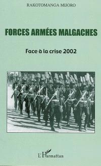 Forces armées malgaches : face à la crise 2002