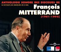 François Mitterrand (1981-1995) : anthologie sonore