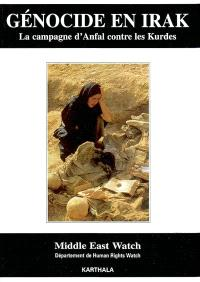 Génocide en Irak : la campagne d'Anfal contre les Kurdes