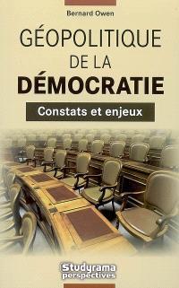 Géopolitique de la démocratie : constats et enjeux