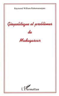 Géopolitique et problèmes de Madagascar