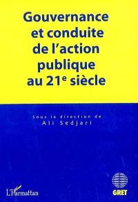 Gouvernance et conduite de l'action publique au 21e siècle