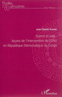Guerre et paix : leçons de l'intervention de l'ONU en République démocratique du Congo