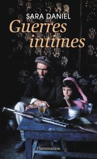 Guerres intimes : 2001-2011