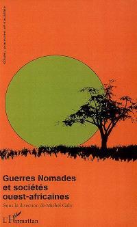 Guerres nomades et societés ouest-africaines