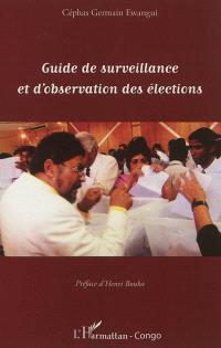 Guide de surveillance et d'observation des élections