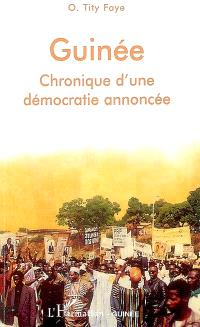Guinée : chronique d'une démocratie annoncée