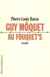 Guy Môquet au Fouquet's : pamphlet