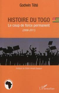 Histoire du Togo : le coup de force permanent, 2006-2011