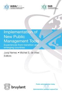 Implementation of new public management tools : experiences from transition and emerging countries