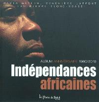 Indépendances africaines : le cinquantenaire