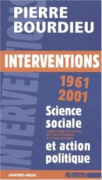 Interventions politiques 1962-2000 : sciences sociales et engagement politique