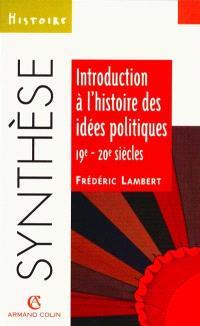 Introduction à l'histoire des idées politiques, 19e-20e siècles