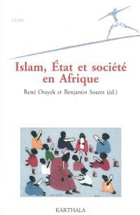 Islam, Etat et société en Afrique