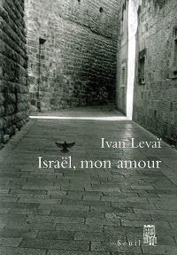 Israël, mon amour