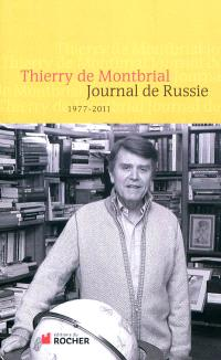 Journal de Russie, 1977-2011