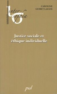 Justice sociale et éthique individuelle