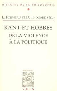 Kant et Hobbes : de la violence à la politique