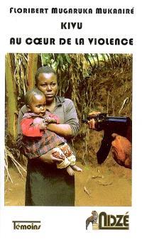 Kivu, au coeur de la violence