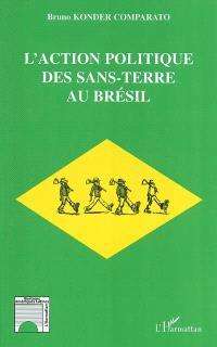 L'action politique des sans-terre au Brésil