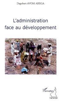 L'administration face au développement