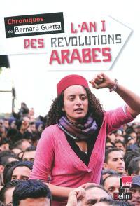 L'an I des révolutions arabes