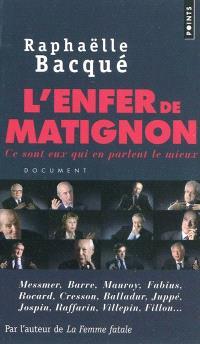 L'enfer de Matignon : ce sont eux qui en parlent le mieux