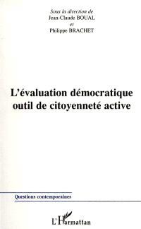 L'évaluation démocratique, outil de citoyenneté active
