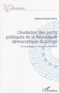 L'évolution des partis politiques de la République démocratique du Congo : du Congo belge à la deuxième République