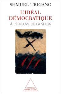 L'idéal démocratique à l'épreuve de la Shoah