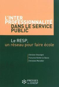L'interprofessionnalité dans le service public : le RESP, un réseau pour faire l'école