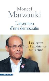 L'invention de la démocratie : les leçons de l'expérience tunisienne