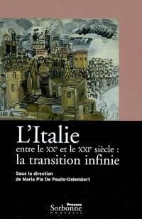 L'Italie entre le XXe et le XXIe siècle : la transition infinie
