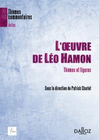 L'oeuvre de Léo Hamon : thèmes et figures